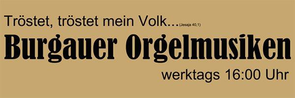Burgauer Orgelmusiken